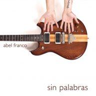 PORTADA SIN PALABRAS ABEL FRANCO 1800X1800 - copia